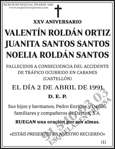 Valentín Roldán Ortiz Juanita Santos Santos Noelia Roldán Santos